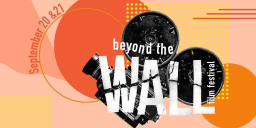 Beyond the Wall Film Festival