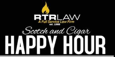 RTR LAW presents Scotch &  Cigar