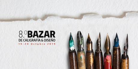 8o Bazar de Caligrafía y Diseño boletos