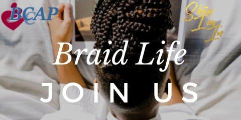 Braid Life