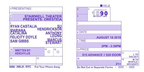 STAIRWELL THEATER PRESENTS: ORESTEIA tickets