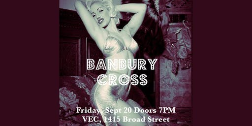 The Bump n' Grind House Showcase starring Banbury Cross!
