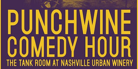 Punchwines Comedy Hour at Nashville Urban Winery October Edition tickets