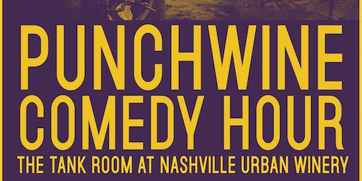 Punchwines Comedy Hour at Nashville Urban Winery October Edition