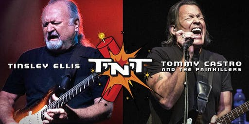 The T'n'T Tour - Tommy Castro & Tinsley Ellis   Redstone Room