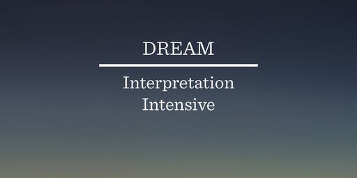 Dream Interpretation Intensive