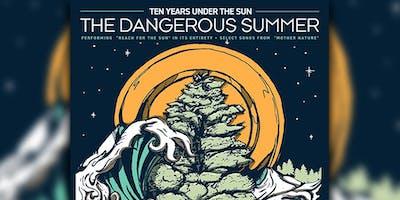 The Dangerous Summer  'Reach For The Sun'