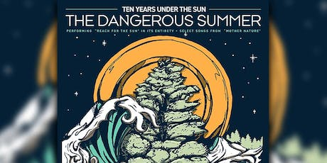 The Dangerous Summer  'Reach For The Sun' tickets