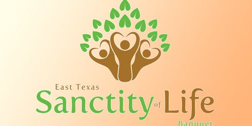 2019 East Texas Sanctity of Life Banquet