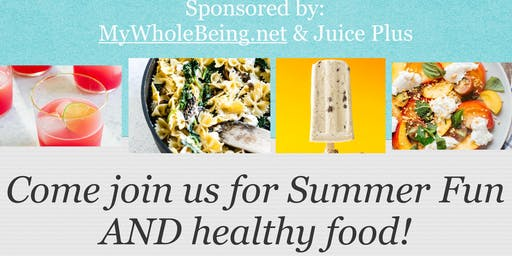 Summer Fun AND Healthy Food!