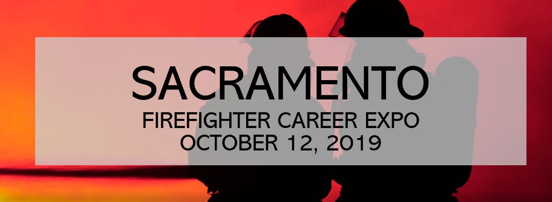 Firefighter Career Expo 2019 - Sacramento, CA