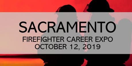 Firefighter Career Expo 2019 - Sacramento, CA tickets