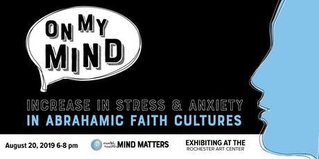 On My Mind: Increase in Stress and Anxiety in Abrahamic Faith Cultures tickets