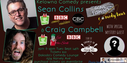 Sean Collins & Craig Campbell Gone Fishing Comedy Tour