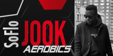 SoFlo Jook Aerobics - Dance Workshop tickets