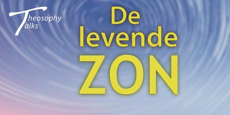 De levende ZON - Theosophy Talks tickets