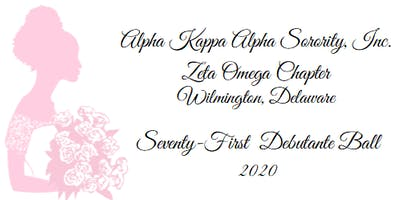 Alpha Kappa Alpha Sorority, Incorporated,  Zeta Omega Chapter 71st Annual Debutante Ball Ticket
