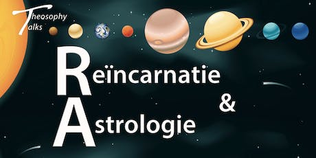 Reïncarnatie en Astrologie - Theosophy Talks tickets