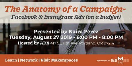 The Anatomy of a Campaign - Facebook and Instagram Ads tickets