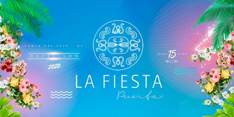 La Fiesta Punta 2020 ingressos