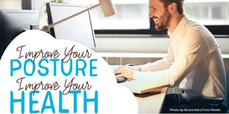 Free Health Seminar: Improve Your Posture, Improve Your Health tickets