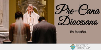 Pre-Cana Diocesano: San Antonio de Padua, Hightstown
