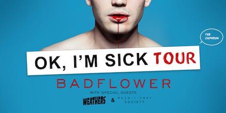 Badflower @ The Orpheum tickets