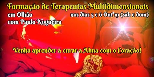 CURSO DE TERAPIA MULTIDIMENSIONAL em OLHÃO em Out'19 c/ Paulo Nogueira