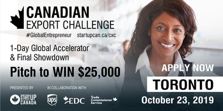 Canadian Export Challenge Accelerator and Final Showdown Pitch Competition - Toronto billets