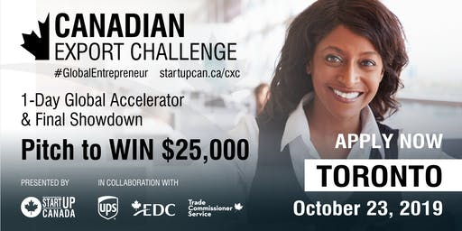 Canadian Export Challenge Accelerator and Final Showdown Pitch Competition - Toronto