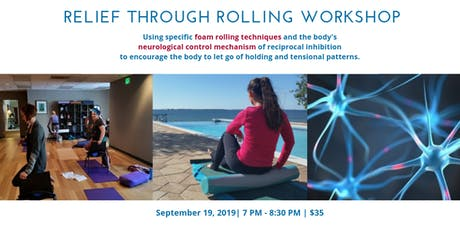 Pain free foam rolling Relief Through Rolling tickets