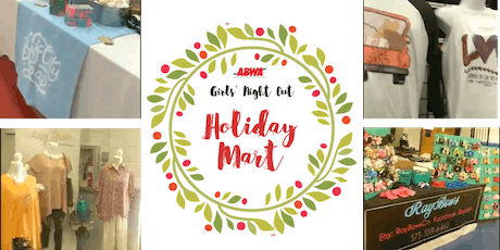 ABWA Girls' Night Out & Holiday Mart - VENDOR REGISTRATION tickets