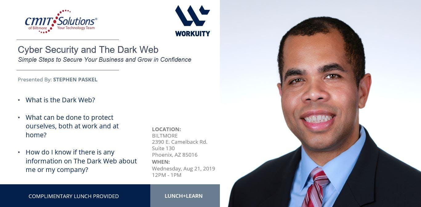 Cyber Security and The Dark Web…Simple Steps to Secure Your Business and Grow in Confidence