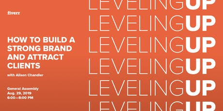 Leveling Up: How To Build a Strong Brand and Attract Clients w/ Alison Chandler tickets