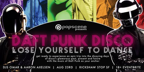 DAFT PUNK DISCO: Lose Yourself to Dance tickets