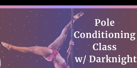 Dance 411: Adult Pole Dance Conditioning (All levels) - Sunday tickets
