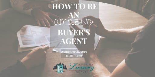 How to be an Amazing Buyer's Agent