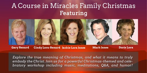 The Sign of Christmas is a Star:  A Course in Miracles Family Christmas!