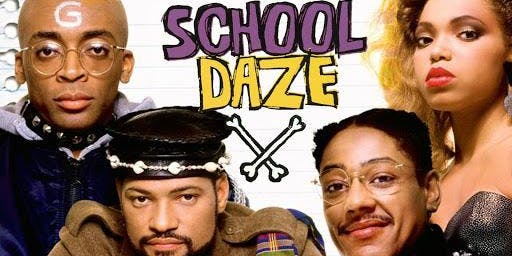 "A Moment in Black Movie Night Out Presents: ""School Daze"""
