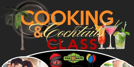 Cooking & Cocktail Class (Learn to Grill)  tickets