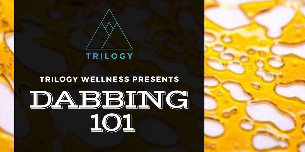 Dabbing 101 August Workshop Tickets, Sun, Aug 18, 2019 at 12:00 PM