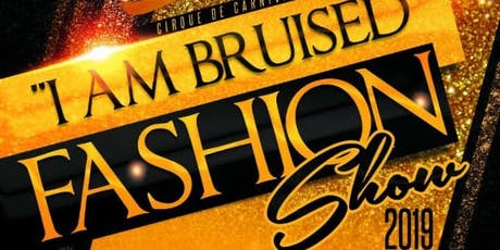 I am Bruised Fashion Show  tickets