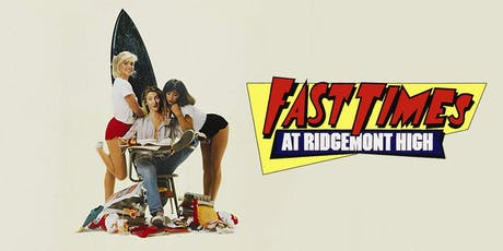 Fast Times at Ridgemont High (1982) w. Pre-show Music by St. Dominic's Trio tickets
