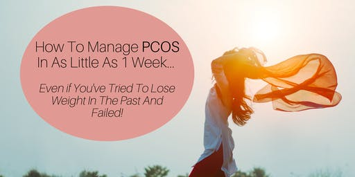 How To Manage PCOS In As Little As Less Than 1 Week... Even If You've Tried To Get In Shape In The Past And Failed!