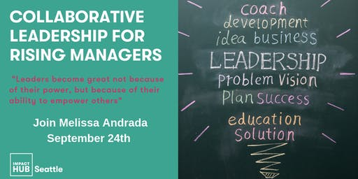 Collaborative Leadership for Rising Managers