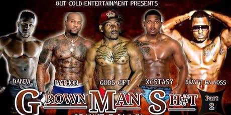 GROWN MAN SH#T MALE REVUE TOUR tickets