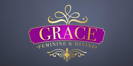 GRACE, FEMININE & DIVINE - WITH CHLOÉ TAYLOR BROWN tickets