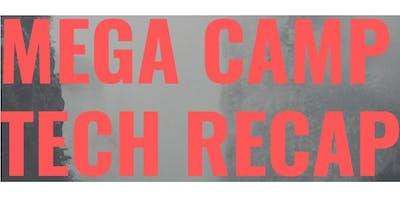 Mega Camp Tech Recap