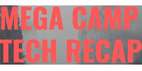 Mega Camp Tech Recap tickets