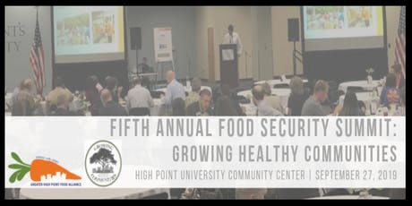 Fifth Annual Food Security Summit - Growing Healthy Communities tickets